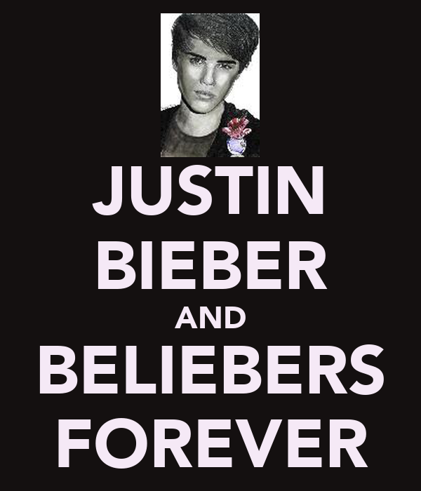 JUSTIN BIEBER AND BELIEBERS FOREVER