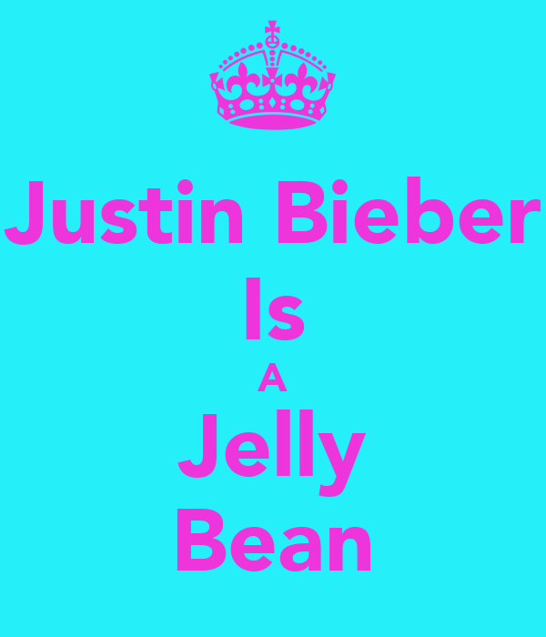 Justin Bieber Is A Jelly Bean