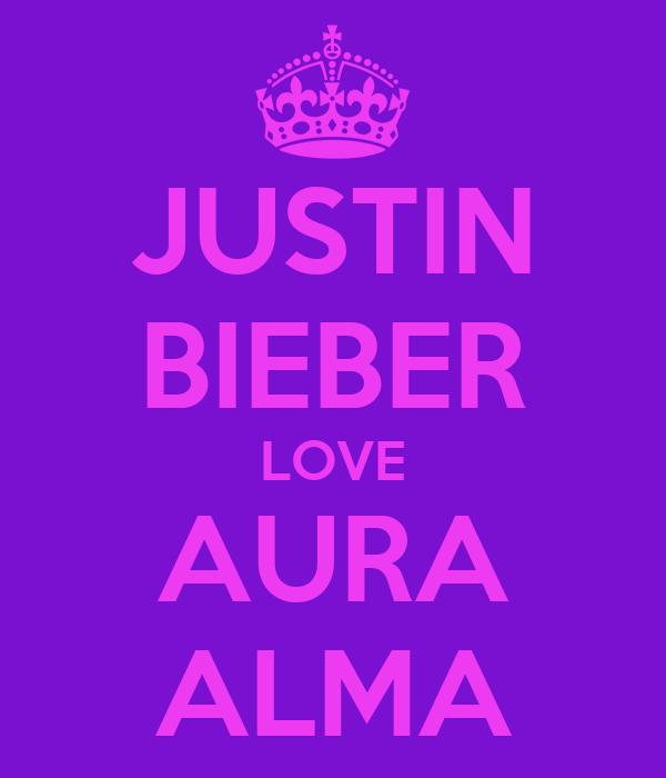 JUSTIN BIEBER LOVE AURA ALMA
