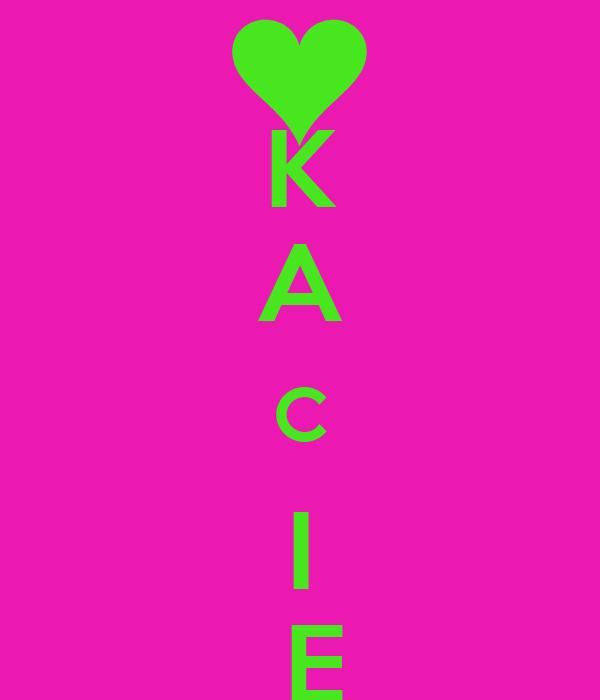 K A C I  E