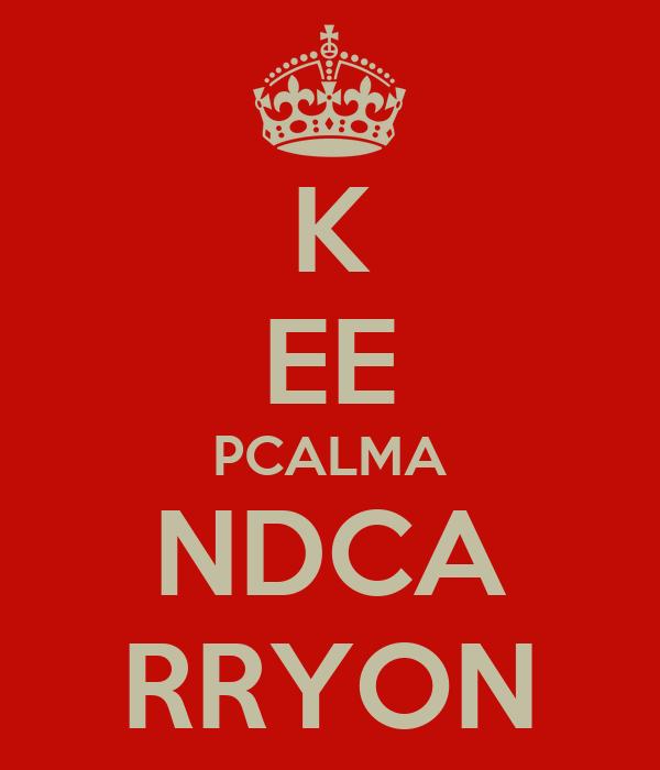 K EE PCALMA NDCA RRYON
