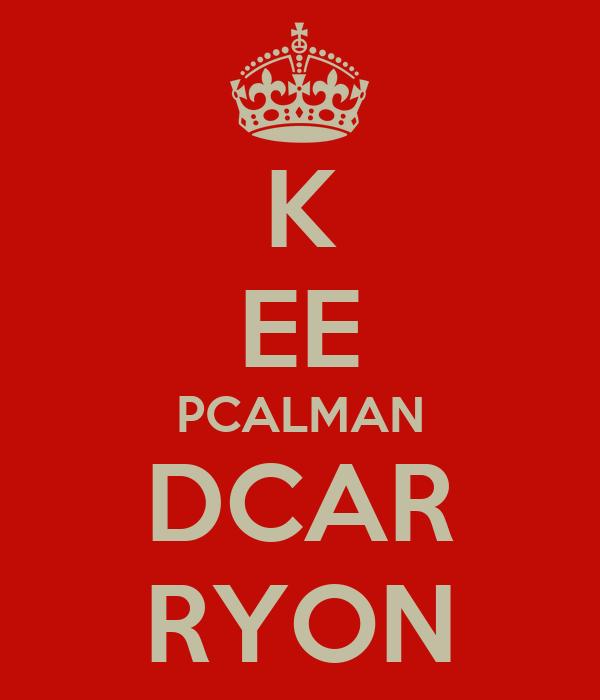 K EE PCALMAN DCAR RYON
