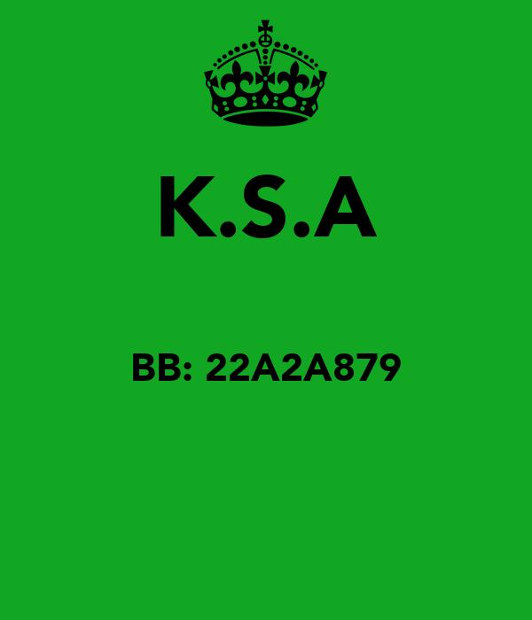 K.S.A  BB: 22A2A879