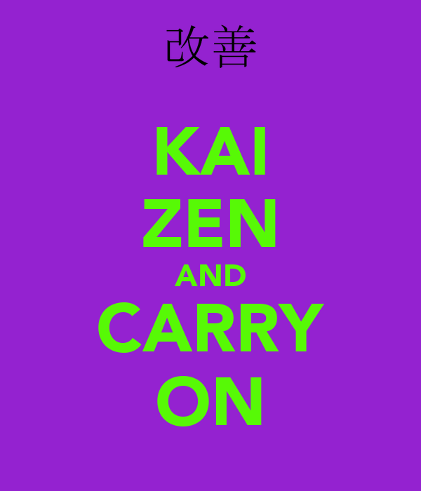 KAI ZEN AND CARRY ON