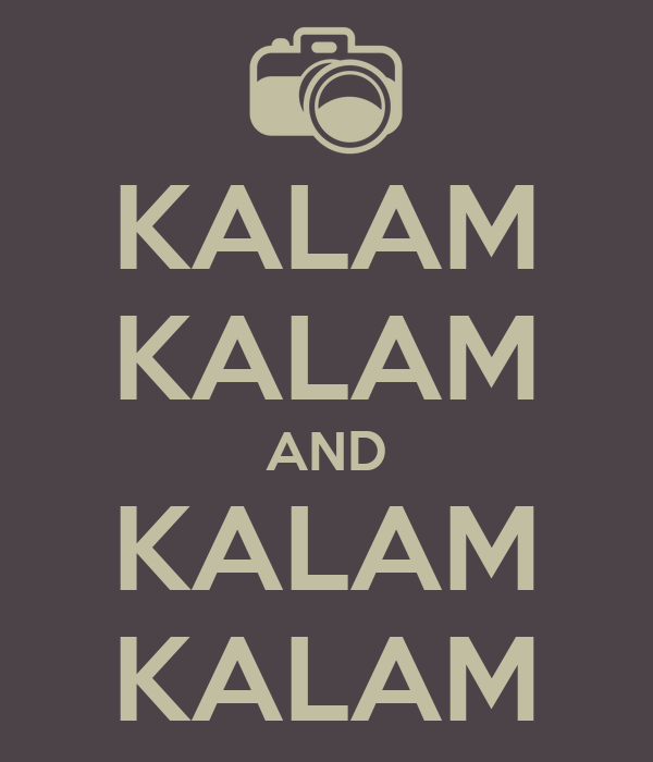 KALAM KALAM AND KALAM KALAM