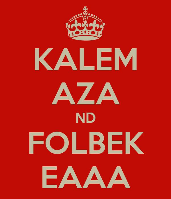 KALEM AZA ND FOLBEK EAAA