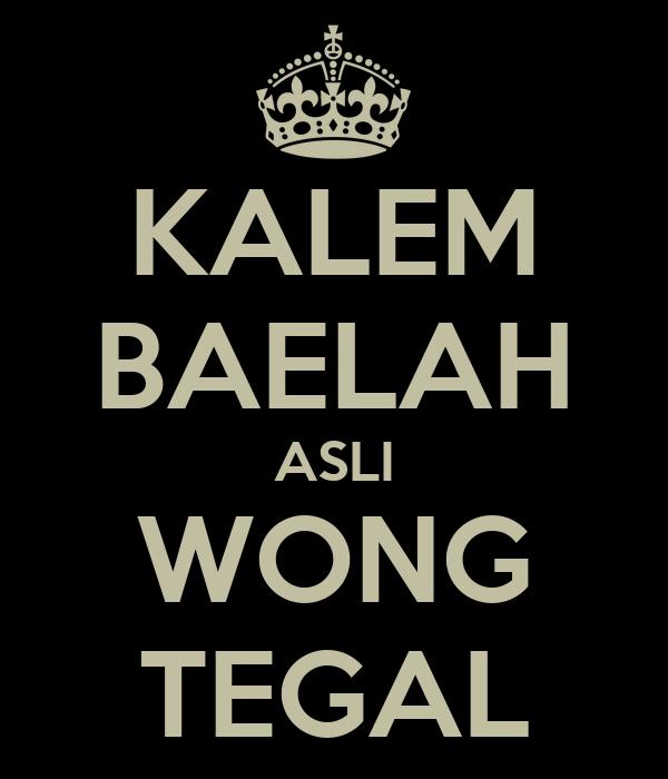 KALEM BAELAH ASLI WONG TEGAL