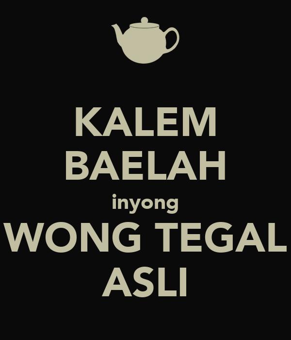 KALEM BAELAH inyong WONG TEGAL ASLI