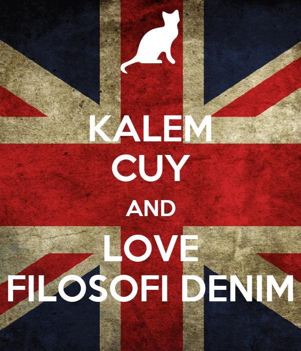 KALEM CUY AND LOVE FILOSOFI DENIM