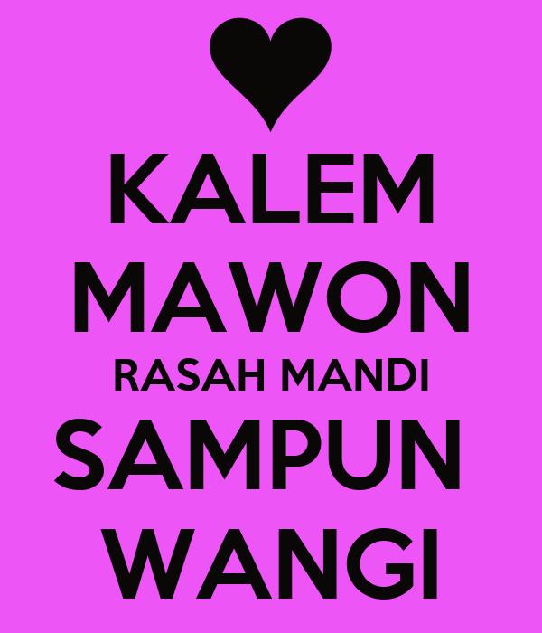 KALEM MAWON RASAH MANDI SAMPUN  WANGI