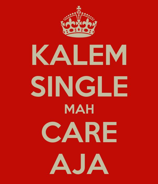 KALEM SINGLE MAH CARE AJA
