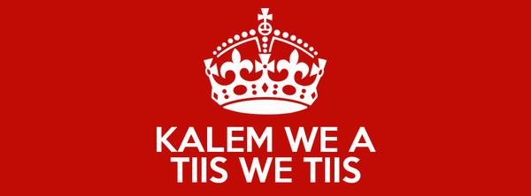 KALEM WE A  TIIS WE TIIS