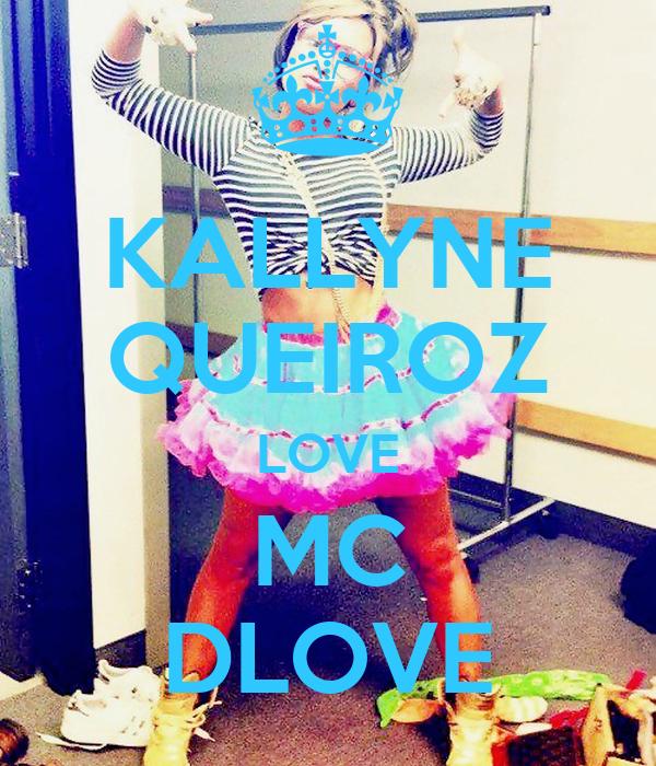 KALLYNE QUEIROZ LOVE MC DLOVE