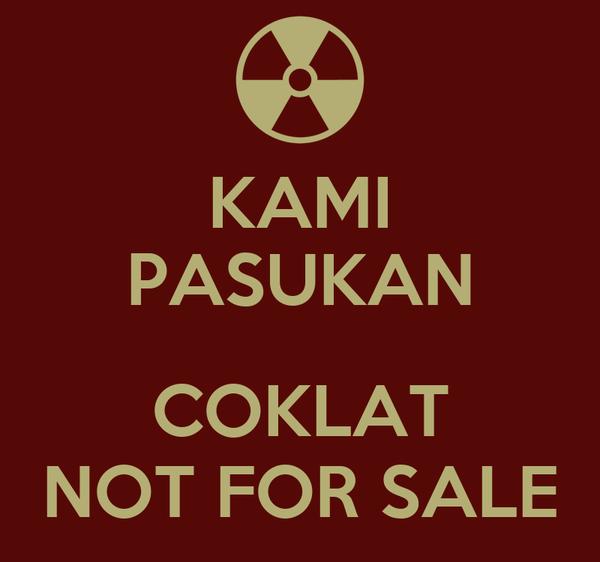 KAMI PASUKAN  COKLAT NOT FOR SALE