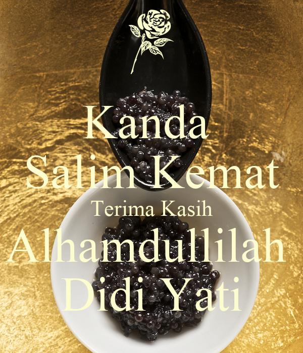 Kanda  Salim Kemat Terima Kasih Alhamdullilah  Didi Yati