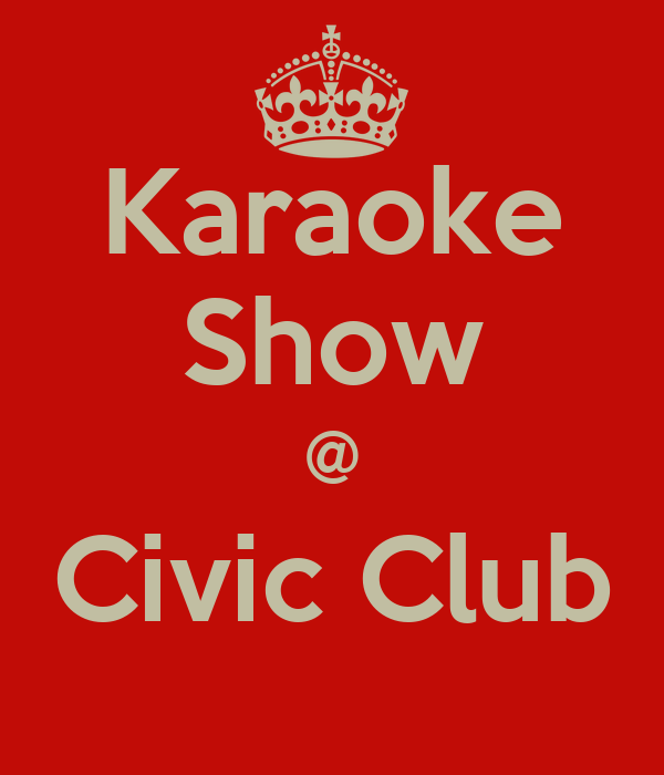 Karaoke Show @ Civic Club