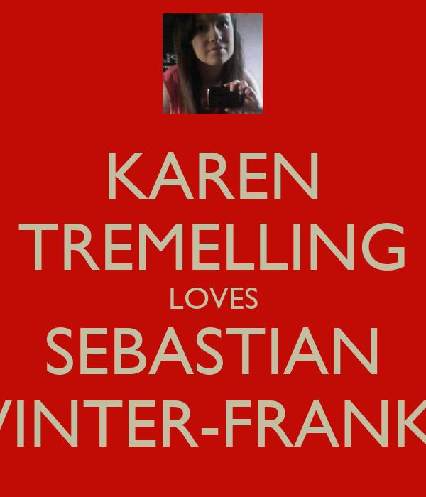 KAREN TREMELLING LOVES SEBASTIAN WINTER-FRANKIS