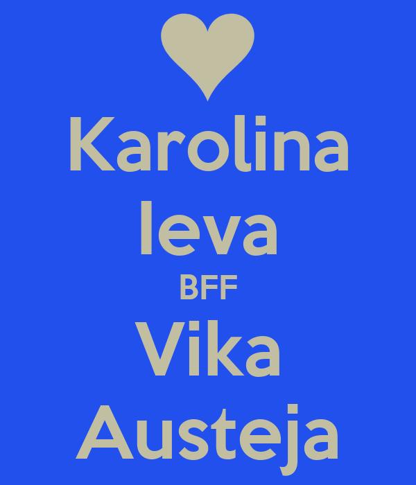 Karolina Ieva BFF Vika Austeja