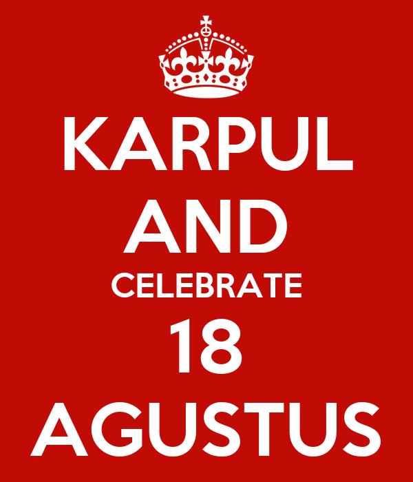 KARPUL AND CELEBRATE 18 AGUSTUS