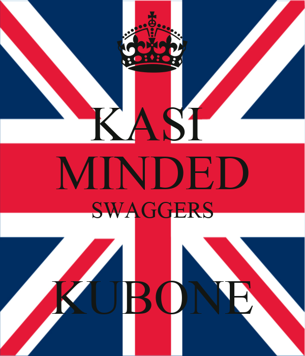 KASI  MINDED SWAGGERS  KUBONE