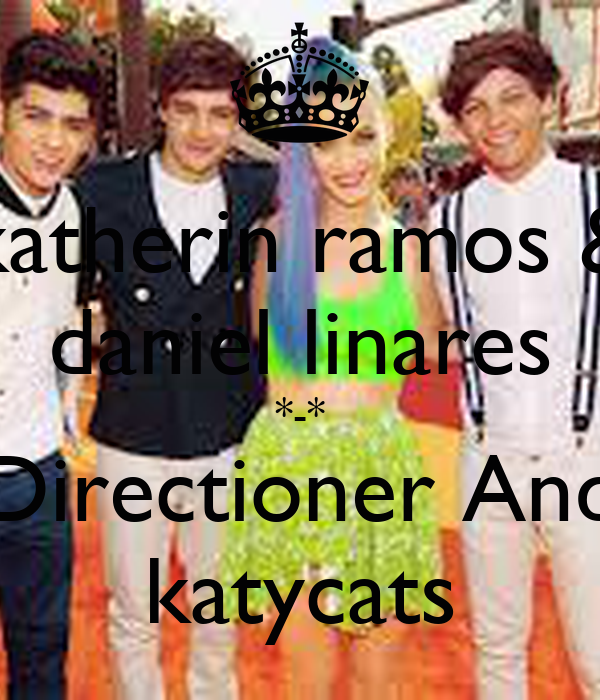 katherin ramos & daniel linares *-* Directioner And katycats