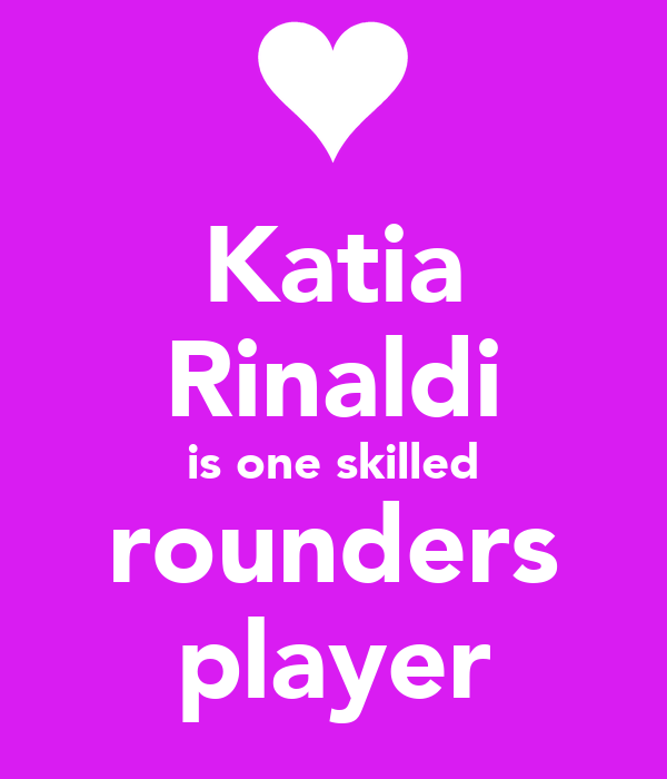 Katia Rinaldi is one skilled rounders player