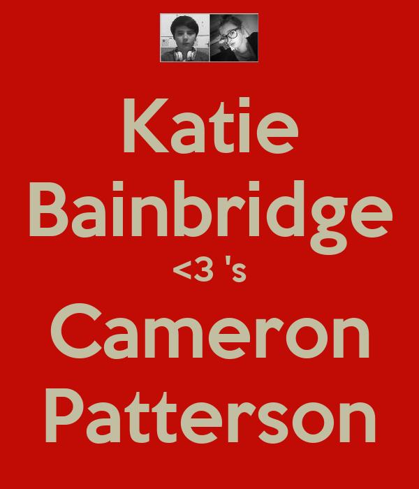 Katie Bainbridge <3 's Cameron Patterson