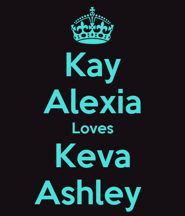 Kay Alexia Loves Keva Ashley