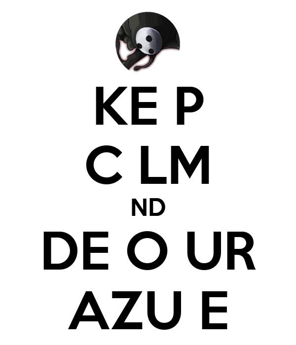 KE P C LM ND DE O UR AZU E