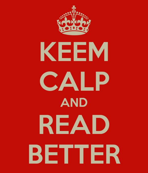 KEEM CALP AND READ BETTER