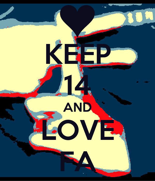 KEEP 14 AND LOVE FA