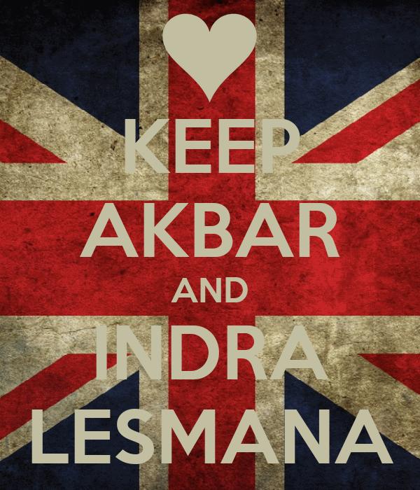 KEEP AKBAR AND INDRA LESMANA
