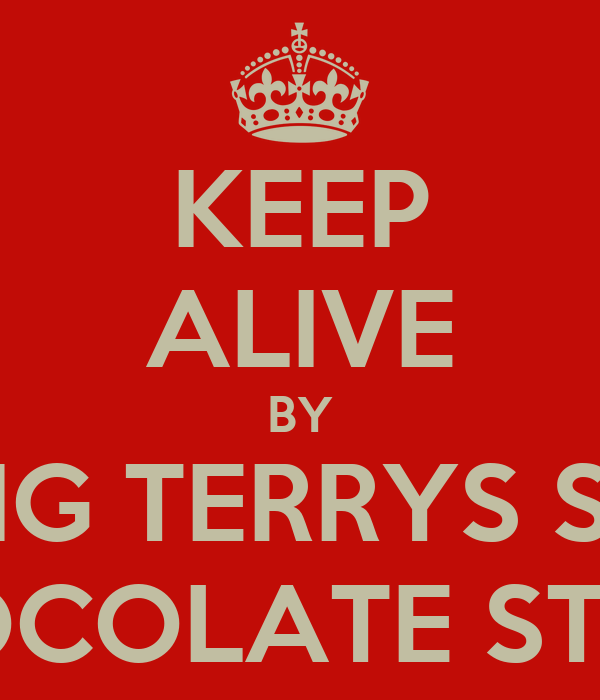KEEP ALIVE BY FINDING TERRYS SECRET CHOCOLATE STASH