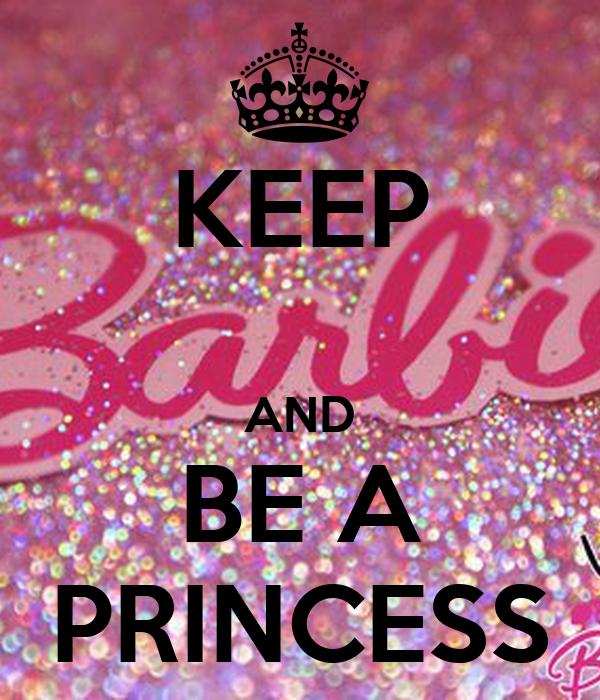 KEEP  AND BE A PRINCESS