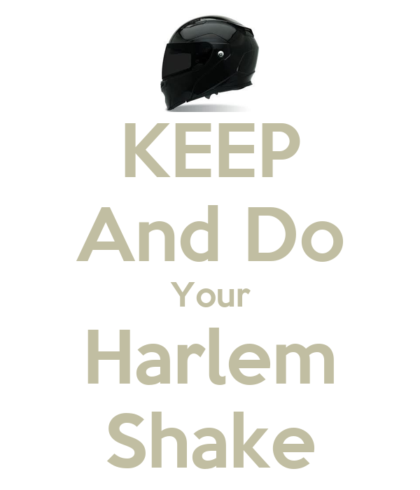 KEEP And Do Your Harlem Shake