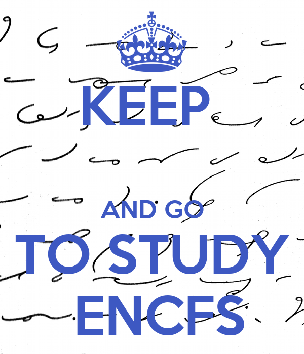KEEP   AND GO TO STUDY  ENCFS