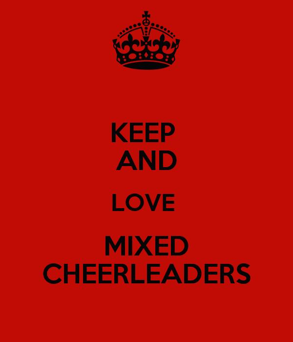 KEEP  AND LOVE  MIXED CHEERLEADERS
