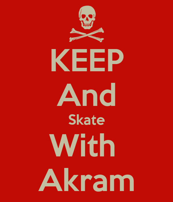 KEEP And Skate With  Akram