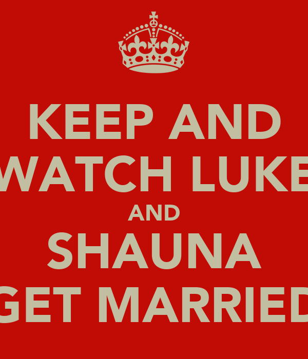 KEEP AND WATCH LUKE AND SHAUNA GET MARRIED