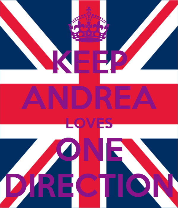 KEEP ANDREA LOVES ONE DIRECTION