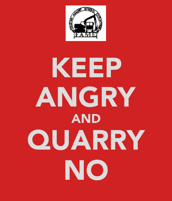 KEEP ANGRY AND QUARRY NO