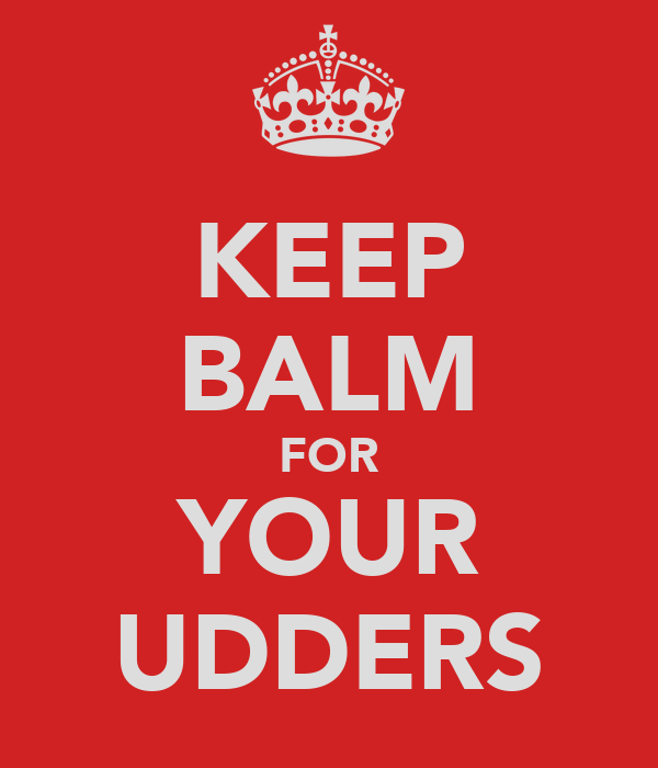 KEEP BALM FOR YOUR UDDERS