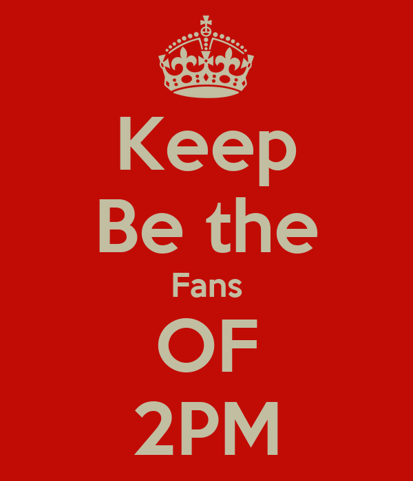 Keep Be the Fans OF 2PM