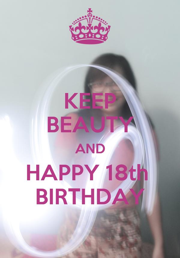 KEEP BEAUTY AND HAPPY 18th  BIRTHDAY