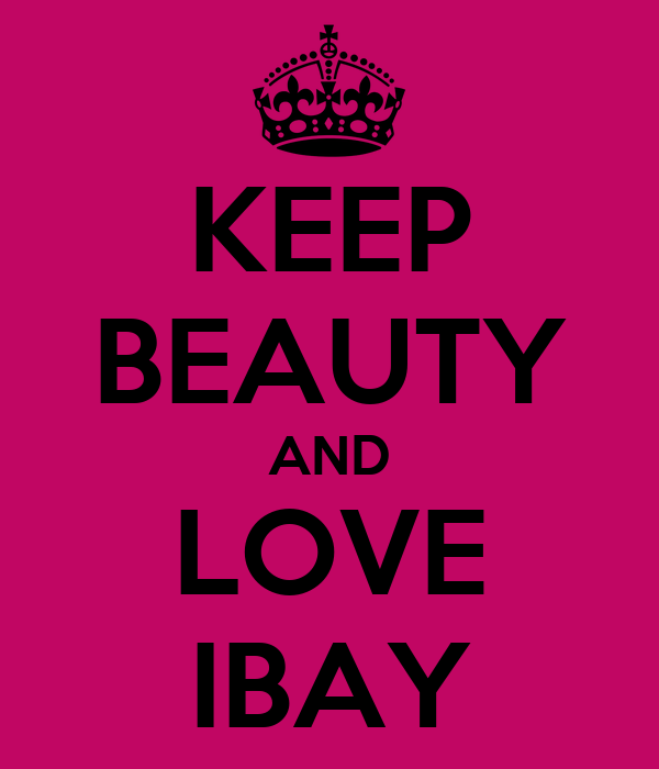 KEEP BEAUTY AND LOVE IBAY