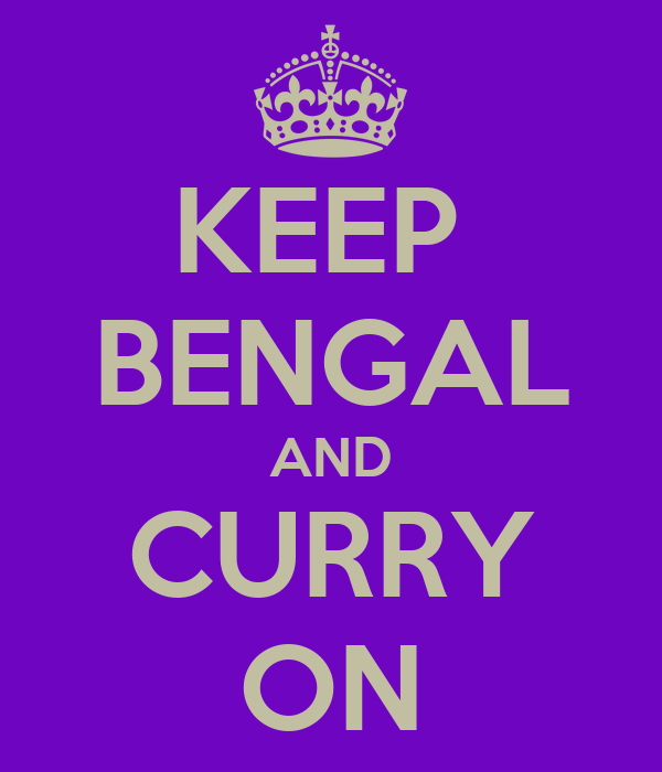 KEEP  BENGAL AND CURRY ON