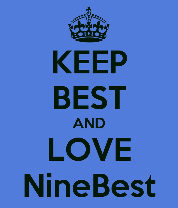 KEEP BEST AND LOVE NineBest