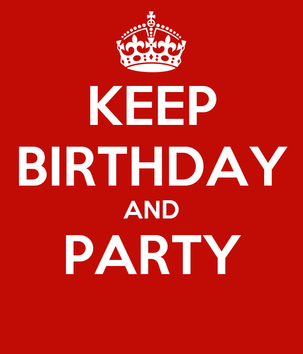 KEEP BIRTHDAY AND PARTY