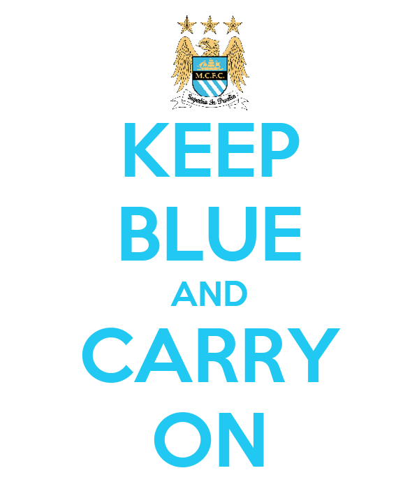 KEEP BLUE AND CARRY ON