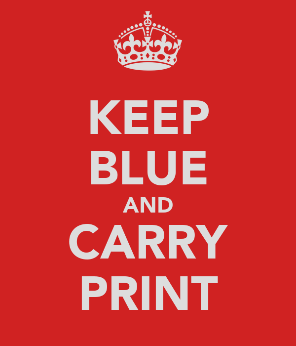 KEEP BLUE AND CARRY PRINT